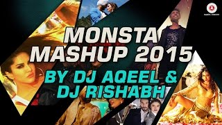Monsta Mashup | Best of Bollywood 2015 | DJ Aqeel & DJ Rishabh
