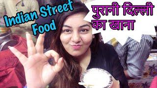 Indian Street Food Vlog - पुरानी दिल्ली के चटकारे | Chandni Chowk - Old Delhi - Jama Masjid Vlog