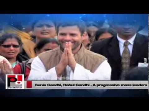 Rahul Gandhi, Sonia Gandhi - Symbols of growth and development