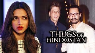 Deepika Padukone REJECTED Shahrukh's Next Movie, Shahrukh Khan In Aamir Khan's Thugs Of Hindostan