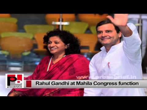 Rahul Gandhi at Mahila Congress function stresses for the need of women empowerment