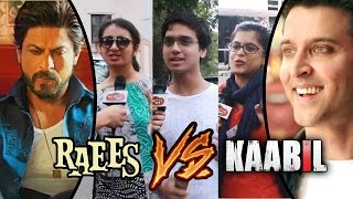 Public REACTION - Which Character Is More Exciting | Shahrukh's Raees Vs Hrithik's Kaabil