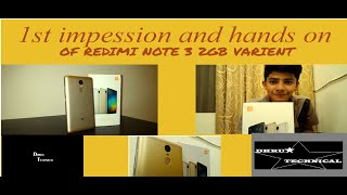 {HINDI} 1ST IMPRESSION AND HANDS ON OF REDIMI NOTE 3 BY DHRUV TECH THE TECHNICAL STAR