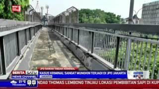 JPO Rawan Kriminalitas Akibat Sepi dan Tidak Dilengkapi CCTV