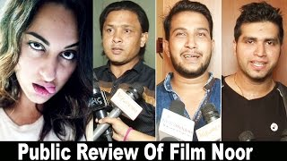 Public Reaction On Film Noor - Film Is Not That Good Enough