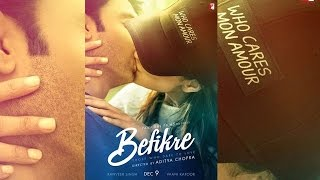 Befikre First Look Is Out | Ranveer Singh, Vaani Kaoor, Steamy Kiss