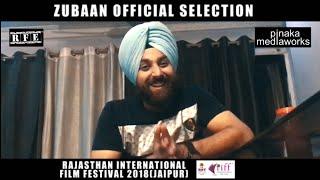 Zubaan | Official Selection | RIFF 2018 | Rajasthan International Film Festival | Kanwal | Ojaswwee