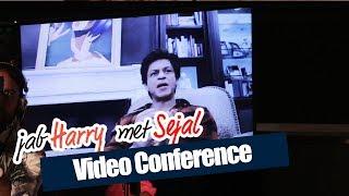 Jab Harry Met Sejal Trailer Launch | Shahrukh Khan FULL Video Conference