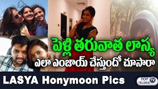 Anchor Lasya and Manjunath Enjoying After Marriage | Lasya Manjunath Honeymoon | Top Telugu TV