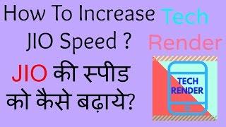 2017   Jio 4G Ki Speed Kaise Badaye Bina Kisi Apps Ke   How To Upgarde Jio Speed Without Any App  