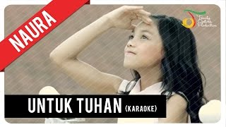 Naura - Untuk Tuhan (Official Karaoke Video)