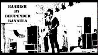 baarish karaoke cover by Raenit Singh AKA Bhupender Banaula