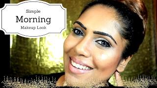 Morning Time Makeup (Sri lankan)My Routine Look