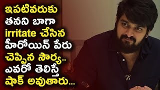 Naga Sourya tells heroine name who irritates him more | Chalo Movie 2018 Telugu | Daily Poster