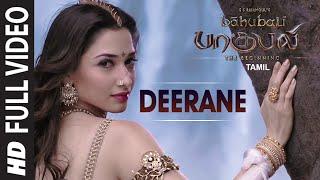 Deerane || Full Video Tamil Song || Baahubali || Prabhas, Rana Daggubati, Anushka, Tamannaah