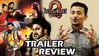Baahubali 2 Trailer Review Prabhas, Rana Daggubati, S.S. Rajamouli
