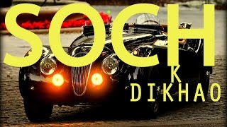 HINDI RAP | SOCH K DIKHAO |  FULL VIDEO | GuRu Bhai | HINDI RAP