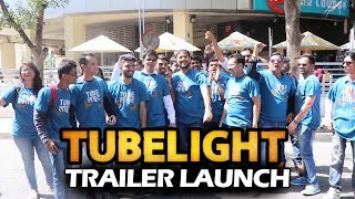 Salman's TUBELIGHT Trailer Launch - FANS Excitement - Jal Jaa Jal Jaa