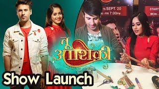 Tu Aashiqui NEW SHOW Launch With Gauri Pradhan, Rahil Azam, Ritvik Arora, Jannat Zubair | Colors Tv