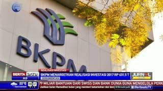 BKPM Targetkan Realisasi Investasi 2017 Rp 631,5 Triliun