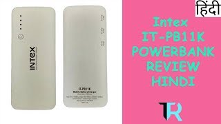 Should We Buy Intex IT PB11K Powerbank Review in Hindi | Tech Render |