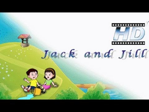 Jack and Jill - Nursery Rhyme - For Kids