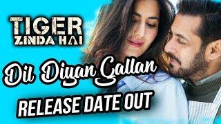 Salman-Katrina's Romantic Song Dil Diyan Gallan Release Date Announced | Tiger Zinda Hai