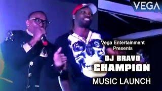 DJ Bravo Champion Video Song Launch : Dwayne Bravo & Chris Gayle