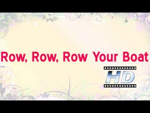 Row Row Row Your Boat - Nursery Rhyme - For Kids