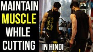 MAINTAIN MUSCLE DURING A CUT (Hindi) | Best REP RANGE DURING CUTTING | Abhinav Mahajan