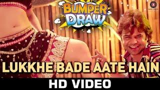 Lukkhe Bade Aate Hain Song - Bumper Draw (2015) | Rahul Mishra | Meera & Rajpal Yadav