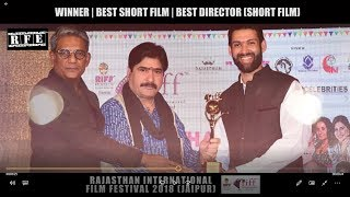 Rajasthan International Film Festival RIFF 2018 | Winners for Short Film | Best Film | Best Director