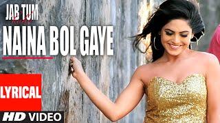 NAINA BOL GAYE Lyrical Video Song   Jab Tum Kaho   Parvin Dabas, Ambalika, Shirin Guha