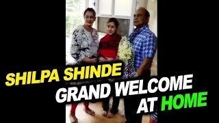 Shilpa Shinde Grand Welcome At Home | Bigg Boss 11 Winner Shilpa Shinde
