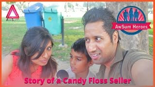Tarun, Story of a Candy Floss Seller (Full Story - Unedited Version) @ awSumit