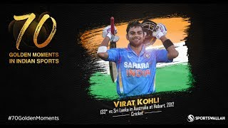 Virat Kohli - 133* vs Sri Lanka in Australia at Hobart, 2012 | 70 Golden Moments In Indian Sports