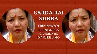 People in the hills will vote for TMC says Sarda Rai Subba, TMC candidate, Darjeeling