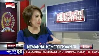 4 Pilar MPR RI: Memaknai Kemerdekaan Indonesia 3
