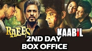RAAES Vs KAABIL - 2nd DAY BOX OFFICE COLLECTION - Early Trends - HUGE GROWTH