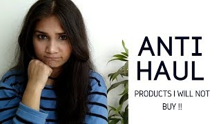 Anti Haul | Products I wont Purchase that are available in India | Nidhi Katiyar