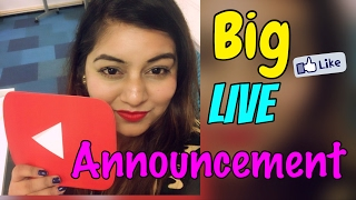 Big LIVE Announcement