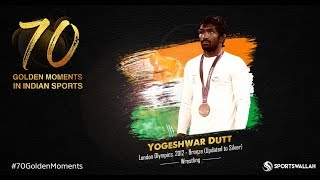 Yogeshwar Dutt - London Olympics, 2012 - Bronze (Updated to Silver) | 70 Golden Moments