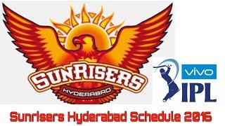 IPL 2016 Schedule | Sunrisers Hyderabad Schedule | Timings