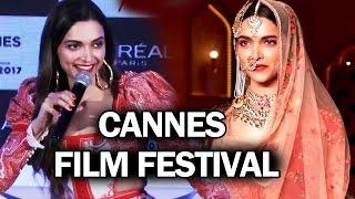 Deepika Padukone To PROMOTE Padmavati At Cannes Film Festival 2018