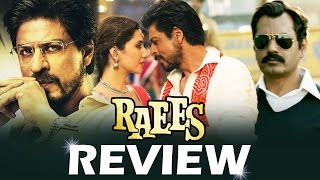 RAEES Movie Review - BLOCKBUSTER HIT - Shahrukh Khan, Mahira Khan
