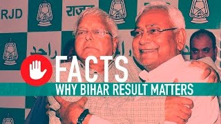 FIVE FACTS- #BiharResult is a political watershed. Here's why.
