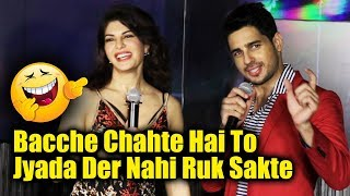 Bacche Chahte Hai To Jyada Der Nahi Ruk Sakte | Sidharth Malhotra Double Meaning Joke