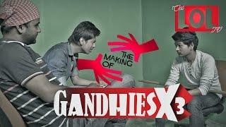 If Gandhi Was Alive Today (Making & Deleted Scenes 2) - desiLOLtv