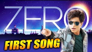 ZERO First Song Teased In Shahrukh Khan's Zero Teaser