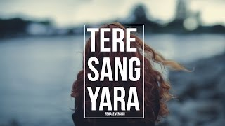 Tere Sang Yaara I Female Version